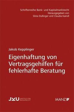 Eigenhaftung von Vertragsgehilfen für fehlerhafte Beratung von Kepplinger,  Jakob
