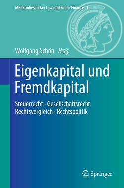 Eigenkapital und Fremdkapital von Schön,  Wolfgang