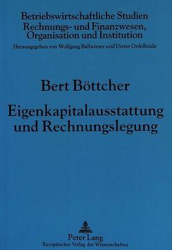 Eigenkapitalausstattung und Rechnungslegung von Böttcher,  Bert