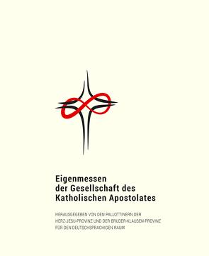 Eigenmessen der Gesellschaft des Katholischen Apostolates
