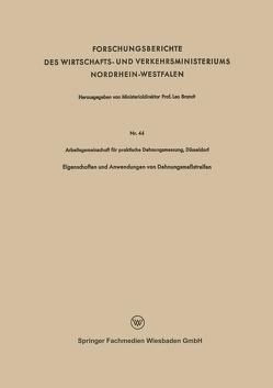 Eigenschaften und Anwendungen von Dehnungsmeßstreifen von Arbeitsgemeinschaft für praktische Dehnungsmessung