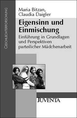 Eigensinn und Einmischung von Bitzan,  Maria, Daigler,  Claudia