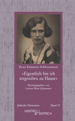 """""""Eigentlich bin ich nirgendwo zu Hause"""" von Eckstein,  Albert, Eckstein-Schlossmann,  Erna, Johannsen,  Lorenz Peter, Labisch,  Alfons"""