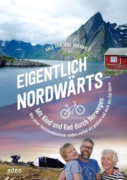 Eigentlich nordwärts von Varnholt,  Jörg + Anja