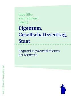 Eigentum, Gesellschaftsvertrag, Staat von Elbe,  Ingo, Ellmers,  Sven