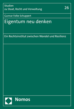 Eigentum neu denken von Schuppert,  Gunnar Folke