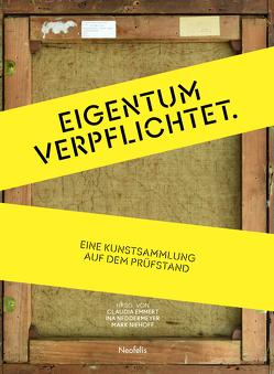 Eigentum verpflichtet von Emmert,  Claudia, Neddermeyer,  Ina, Niehoff,  Mark, Zeppelin Museum Friedrichshafen