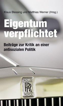 Eigentum verpflichtet von Blessing,  Klaus, Werner,  Matthias