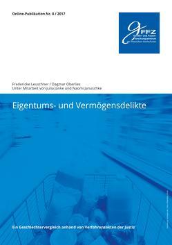 Eigentums- und Vermögensdelikte. von Leuschner,  Fredericke, Oberlies,  Dagmar