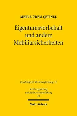 Eigentumsvorbehalt und andere Mobiliarsicherheiten von Ürem Cetinel,  Merve