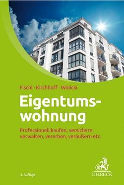 Eigentumswohnung von Fischl,  Agnes, Kirchhoff,  Ulrike, Wolicki,  Michael