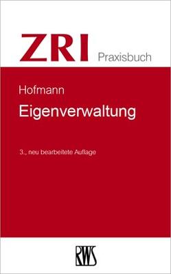 Eigenverwaltung von Hofmann,  Matthias