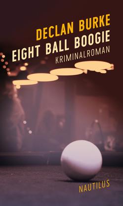 Eight Ball Boogie von Brack,  Robert, Burke,  Declan