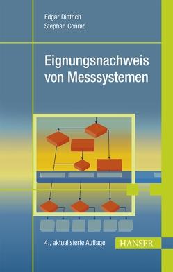 Eignungsnachweis von Messsystemen von Conrad,  Stephan, Dietrich,  Edgar
