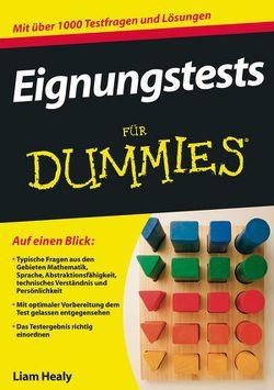 Eignungstests für Dummies von Healy,  Liam, Strahl,  Hartmut