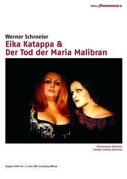 Eika Katappa & Der Tod der Maria Malibran von Schroeter,  Werner