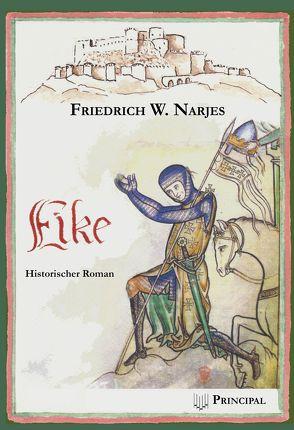 Eike von Narjes,  Friedrich W.