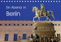Ein Abend in Berlin (Tischkalender 2021 DIN A5 quer) von Moers,  Jürgen
