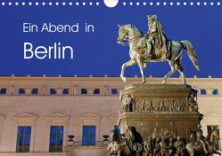 Ein Abend in Berlin (Wandkalender 2021 DIN A4 quer) von Moers,  Jürgen