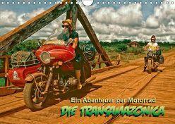 Ein Abenteuer per Motorrad – DIE TRANSAMAZONICA (Wandkalender 2018 DIN A4 quer) von D. Günther,  Klaus