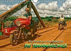 Ein Abenteuer per Motorrad – DIE TRANSAMAZONICA (Wandkalender 2019 DIN A4 quer) von D. Günther,  Klaus