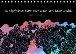 Ein abgefallenes Blatt kehrt nicht zum Baum zurück … (Tischkalender 2020 DIN A5 quer) von Reichenauer,  Maria