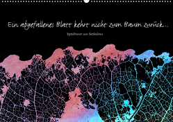 Ein abgefallenes Blatt kehrt nicht zum Baum zurück … (Wandkalender 2020 DIN A2 quer) von Reichenauer,  Maria