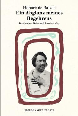 Ein Abglanz meines Begehrens von Balzac,  Honoré de, Denis,  Nicola, Goepfert,  Nadine, van Kann,  Brigitte