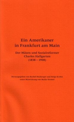 Ein Amerikaner in Frankfurt am Main von Heuberger,  Rachel, Krohn,  Helga, Strobel,  Maike