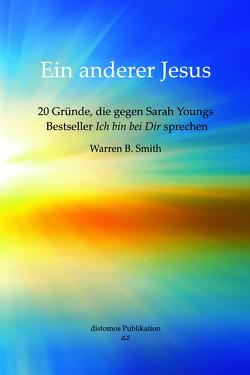 Ein anderer Jesus von Smith,  Warren B.