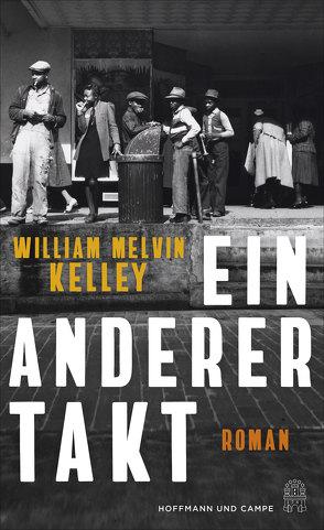 Ein anderer Takt von Kelley,  William Melvin, van Gunsteren,  Dirk