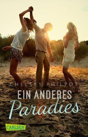 Ein anderes Paradies von Philpot,  Chelsey, Schmitz,  Birgit