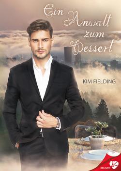 Ein Anwalt zum Dessert von Fielding,  Kim, Jansson,  Michaela