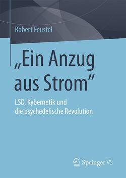 """""""Ein Anzug aus Strom"""" von Feustel,  Robert"""
