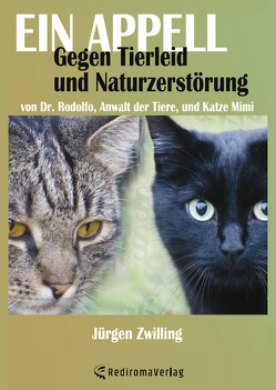 Ein Appell gegen Tierleid und Naturzerstörung von Zwilling ,  Jürgen