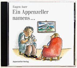 Ein Appenzeller namens… von Auer,  Eugen
