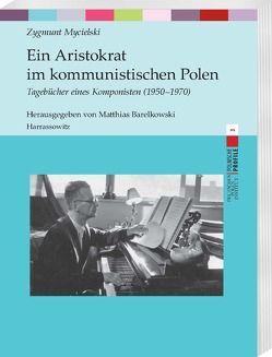 Ein Aristokrat im kommunistischen Polen von Mycielski,  Zygmunt
