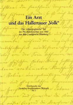 """Ein Arzt und das Hallertauer """"Volk"""" von Pinzl,  Christoph"""
