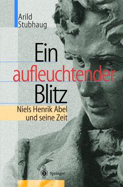 Ein aufleuchtender Blitz von Schneider,  L., Stubhaug,  Arild