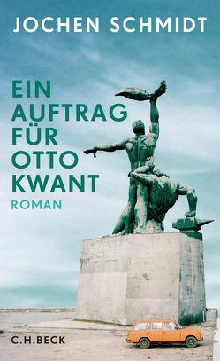 Ein Auftrag für Otto Kwant von Schmidt,  Jochen