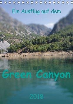 Ein Ausflug auf dem Green Canyon (Tischkalender 2018 DIN A5 hoch) von r.gue.,  k.A.