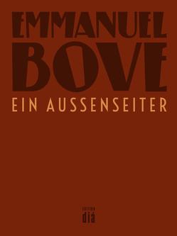 Ein Außenseiter von Bove,  Emmanuel, Hemjeoltmanns,  Dirk