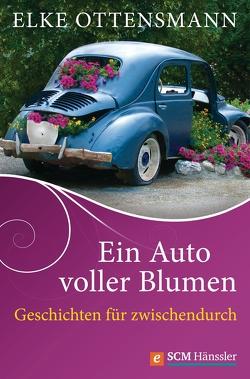 Ein Auto voller Blumen von Ottensmann,  Elke