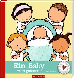 Ein Baby wird geboren von Kluitmann,  Andrea, Oud,  Pauline