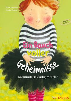 Ein Bauch voller Geheimnisse (Deutsch-Türkisch) von Keller,  Aylin, Talsma,  Nynke, van Hest,  Pimm