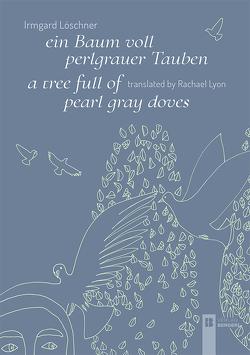 ein Baum voll perlgrauer Tauben / a tree full of pearl gray doves von Löschner,  Irmgard