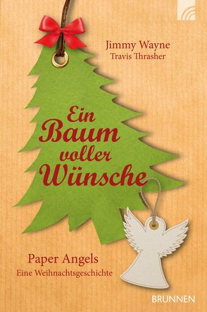Ein Baum voller Wünsche von Thrasher,  Travis, Wayne,  Jimmy