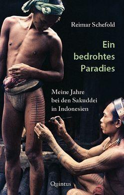 Ein bedrohtes Paradies von Schefold,  Reimar