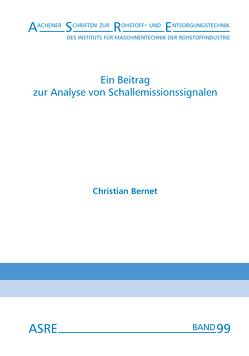 Ein Beitrag zur Analyse von Schallemissionssignalen von Bernet,  Christian, Nienhaus,  Karl