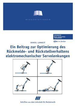 Ein Beitrag zur Optimierung des Rückmelde- und Rückstellungsverhaltens elektromechanischer Servolenkungen von Lunkeit,  Daniel, Schramm,  Dieter